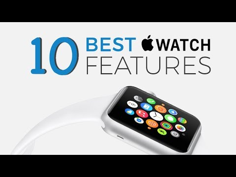 10 Best Features / Apps of the Apple Watch