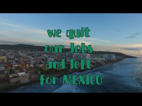HOW WE QUIT OUR JOBS AND WENT TO MEXICO!  ORPHANAGE LOVE IN TIJUANA