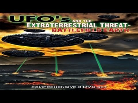Battlefield Earth - UFOs and the Alien/Extraterrestrial Threat EXPOSED- FREE MOVIE