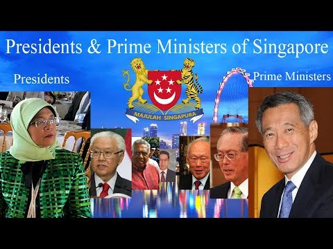 Presidents & Prime Ministers of Singapore