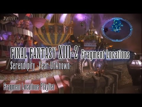 Final Fantasy XIII-2 : Fragment Locations - Serendipity -Year Unknown- [5/5]