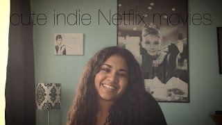 Movie Recommendations: Cute Netflix Indie Movies