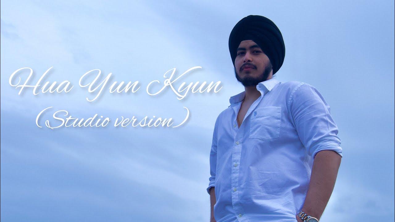 Hua Yun Kyun (Studio version) - ORIGINAL SONG   Kabir Singh, Arjit Singh& Hansika Pareek