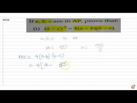 If  `a,b,c`  are in  `A.P.`  prove that  `(a-c)^2=4(a-b)(b-c)`