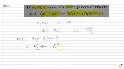 If  `a,b,c`  are in  `A.P.`  prove that  `(a-c)^2=4(a-b)(b-c)`