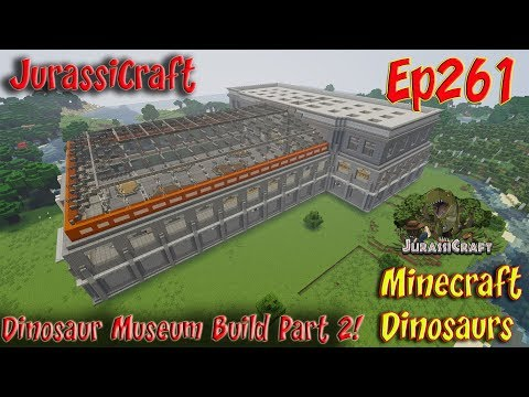 Jurassic Park JurassiCraft Ep261 Dinosaur Museum Build Part