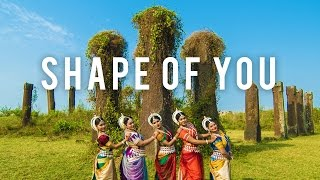 Video Indian Odissi Classical Dance || Ed Sheeran - Shape Of You download MP3, 3GP, MP4, WEBM, AVI, FLV Maret 2017