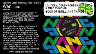 Loudery, Derek Forbes & Mick MacNeil - Wan (Dub)
