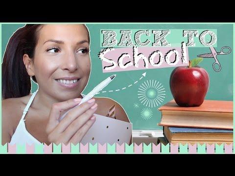 ♡ Back to School ! (Make-up / DIY /Astuces)