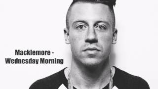 Macklemore - Wednesday Morning (Lyrics)