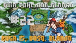 Guia Pokémon Blanco Cap. 22 -