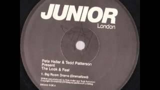Pete Heller & Tedd Patterson - Big Room Drama (Reprize Dub)