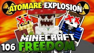 GLP ZÜNDET EINE ATOMBOMBE! ✪ Minecraft FREEDOM #106   Paluten