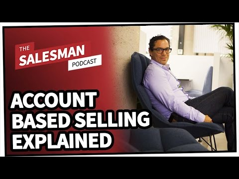 Account Based Selling/The Future Of Selling Explained With Manuel Medina