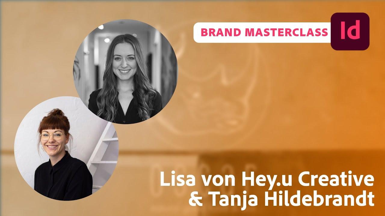 Branding Masterclass mit Lisa von Hey.U Creative und Tanja Hildebrandt  Adobe Live