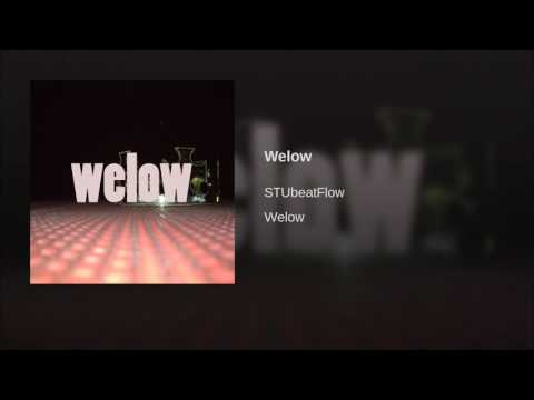 STUbeatFlow - #3 Welow (iTunes/Streaming link below)