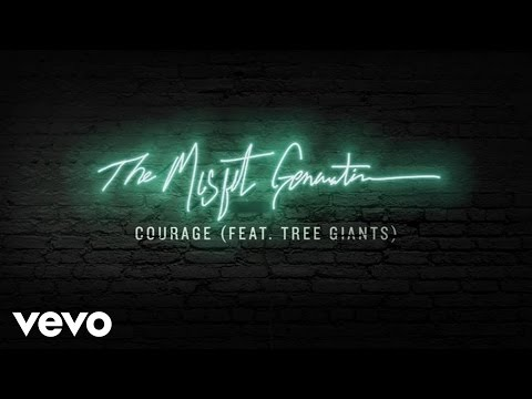 Social Club Misfits - Courage (Audio) ft. Tree Giants