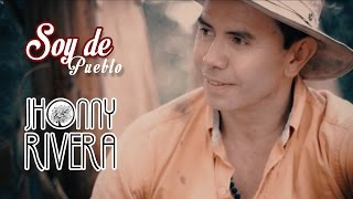 Jhonny Rivera - Soy De Pueblo (Video Oficial) thumbnail