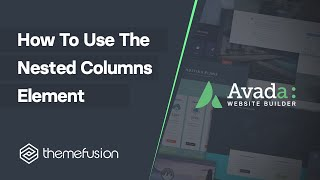 How To Use The Nested Columns Element