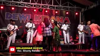 Melanggar Hukum - Shanty Refaldhy | Dewi Kirana Live Loji Jatiwangi