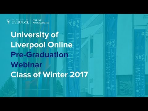 University of Liverpool Online: Pre Graduation Winter 2017