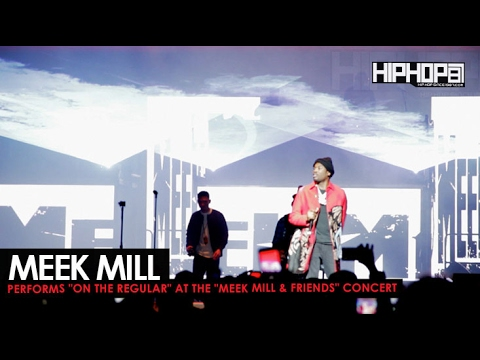 """Meek Mill  Performs """"On The Regular"""" at His Meek Mill & Friends Concert 2017"""