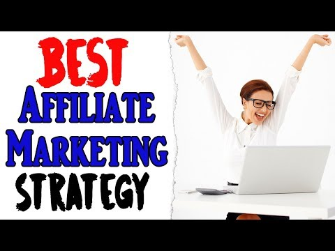 Best Affiliate Marketing Strategy Of 2018
