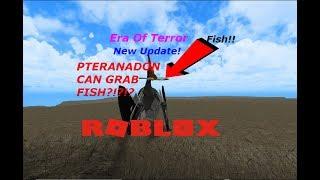 ROBLOX Era Of Terror - Pteranadon Grabbing Fish Update!