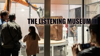 The Listening Museum III (2018) - Clocked Out
