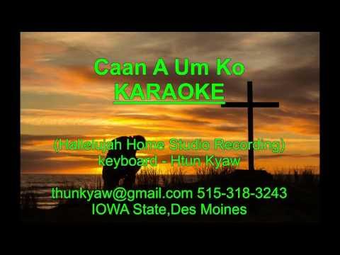 Caan A Um Ko karaoke