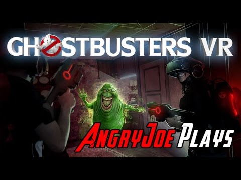 AngryJoe Plays Ghostbusters VR - Seriously, WTF?!?!