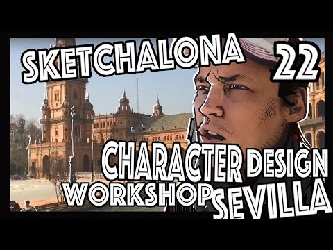 character Design Workshop and visiting Sevilla: SketchaLona 22