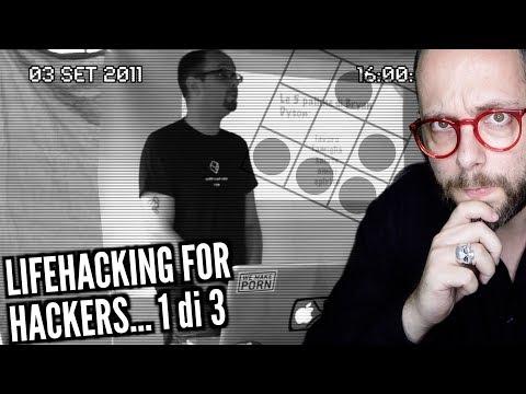 LifeHacking for Hackers - 1 di 3