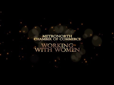 MetroNorth Chamber of Commerce: Working With Women