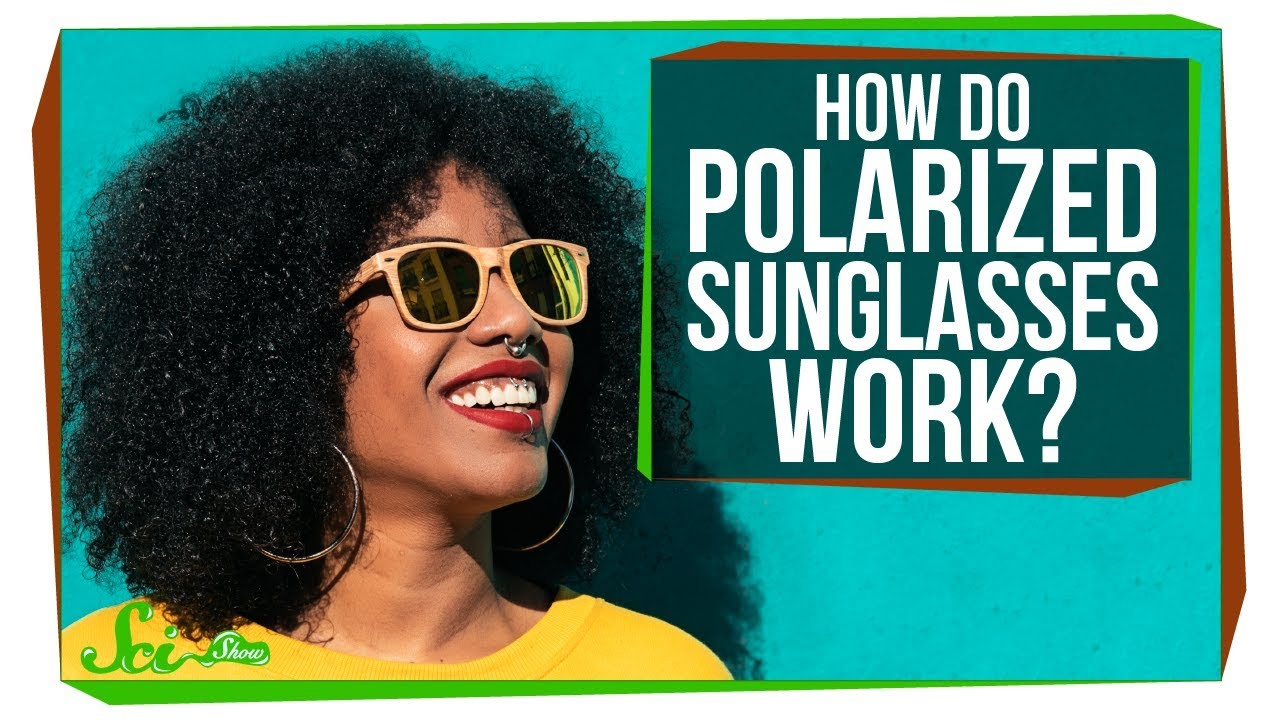 c387cd90a42d How Do Polarized Sunglasses Work? - YouTube