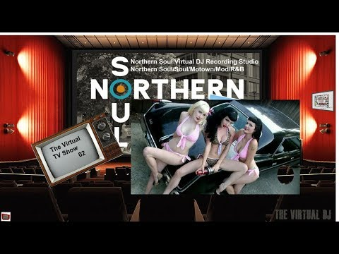 Northern Soul Virtual DJ 162 The TV Show
