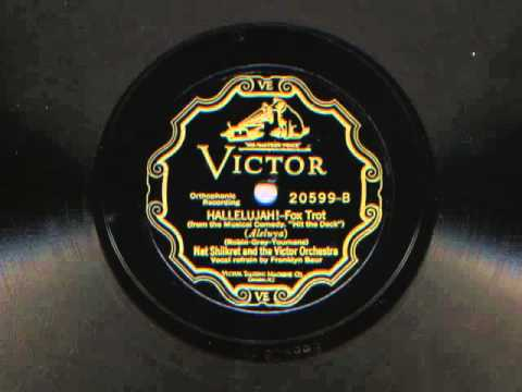 Hallelujah! by Nat Shilkret and the Victor Orchestra, 1927