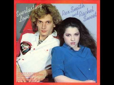 Rex Smith & Rachel Sweet - Everlasting Love
