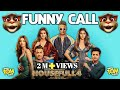 Funny Call On Housefull 4 Official Trailer Akshay Riteish Bobby Kriti S Pooja Kriti K Sajid N Farhad