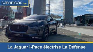 La Jaguar I-Pace électrise La Défense!