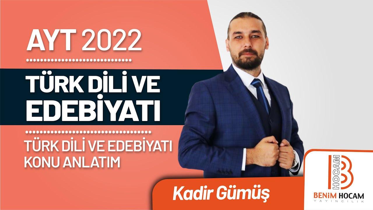 6)Kadir GÜMÜŞ - İslami Dönem Türk Destanları / Geçiş Dönemi - I (AYT-Türk Dili ve Edebiyatı)2022