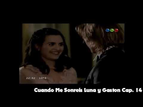 Cuando Me Sonreis Capitulo 14 Luna Y Gaston Youtube