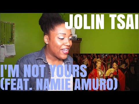 Jolin Tsai(蔡依林) - I'm Not Yours (Feat. NAMIE AMURO(安室奈美惠)) | MV REACTION
