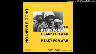 BROCKHAMPTON - READY FOR WAR (FROM PUPPY, UNRELEASED)