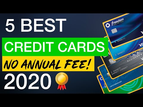 The 5 Best FREE Credit Cards In 2020! (With No Annual Fee)