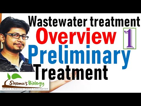 Wastewater Treatment Process Overview | Wastewater Treatment Lecture 1