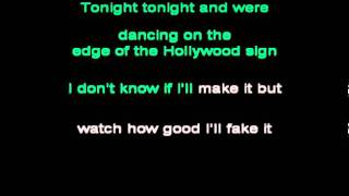 Tonight Tonight - Hot Chelle Rae (Lyrics)