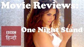 Film Reviews: One Night Stand & Traffic( BBC Hindi)