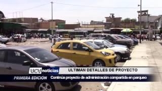 ULTIMAN DETALLES DE PROYECTO DE PARQUEO-UCV NOTICIAS PIURA