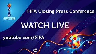 RELIVE: FIFA Women's World Cup France 2019 Closing Press Conference